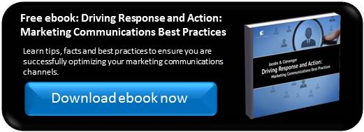 Driving Response and Action: Marketing Communications Best Practices