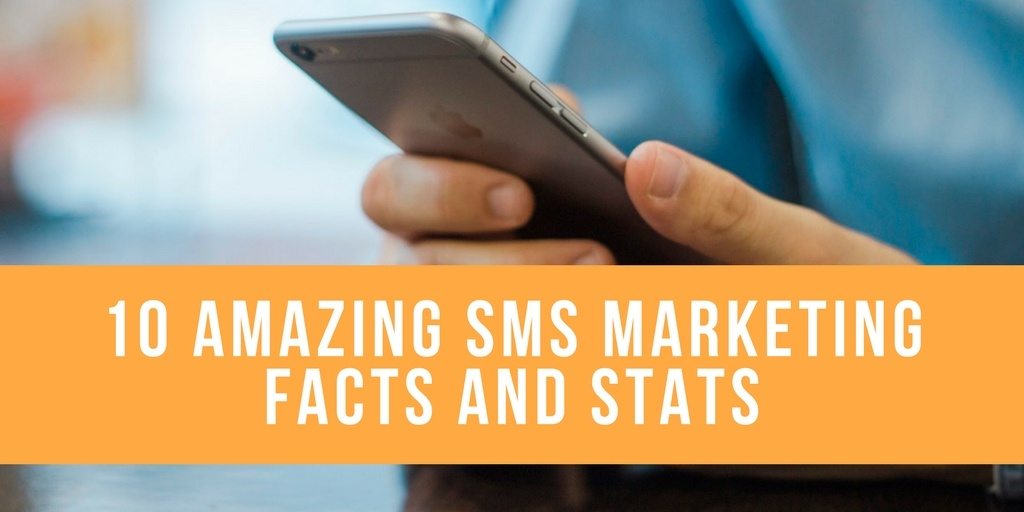10 Amazing sms marketing facts and stats1.jpg