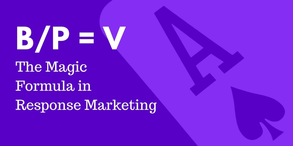 The Magic Formula in Response Marketing.jpg