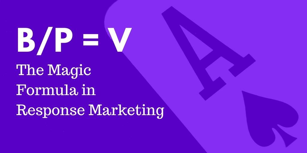 The Magic Formula in Response Marketing.jpg